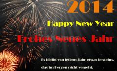 Silvester, Wir wünschen allen Freunden, Bekannten und Kunden einen guten Rutsch in ein glückliches, gesundes und erfolgreiches neues Jahr 2014.